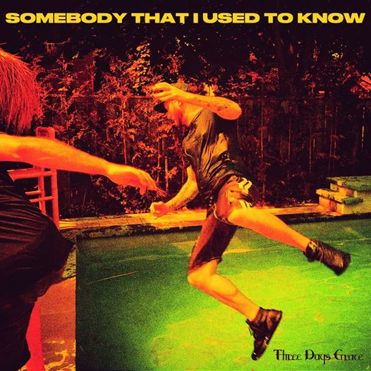 "Three Days Grace представили свою версию ""Somebody That I Used To Know"""
