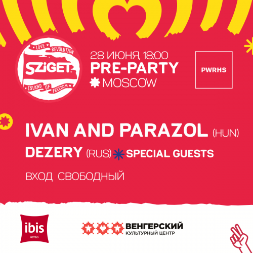 At the pre-party Sziget festival at Powerhouse will make Ivan & The Parazol